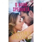 O noua speranta - Sandra Brown