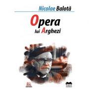 Opera lui Tudor Arghezi - Nicolae Balota