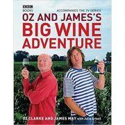 Oz and James's Big Wine Adventure - James May