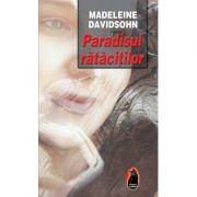 Paradisul ratacitilor - Madeleine Davidsohn