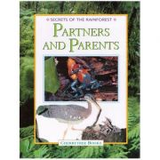 Partners and Parents. Secrets of the Rainforest - Michael Chinery