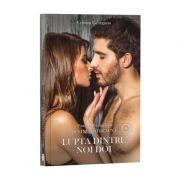 Pentru totdeauna, Cartea a 2-a, Lupta dintre noi doi - Cristina Georgiana