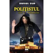 Politistul lui Dumnezeu - Daniel Sur