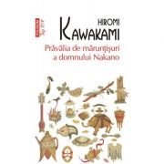 Pravalia de maruntisuri a domnului Nakano. Editie de buzunar - Hiromi Kawakami