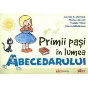 Primii pasi in lumea Abecedarului - Aurelia Arghirescu, Florica Ancuta