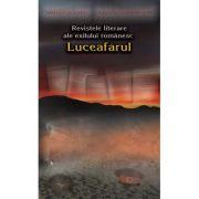 Revistele literare ale exilului romanesc. Luceafarul Paris (1948-1949) - Mihaela Albu, Dan Anghelescu