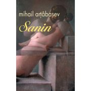 Sanin. Editia a II-a - Mihail Artibasev