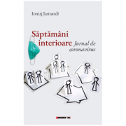 Saptamani interioare. Jurnal de coronavirus - Ionut Iamandi