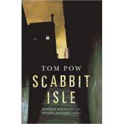 Scabbit Isle - Tom Pow
