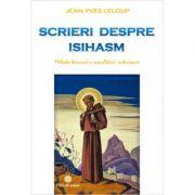Scrieri despre isihasm - Jean-Yves Leloup