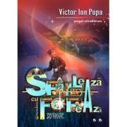 Sfarleaza cu Fofeaza - Victor Ion Popa