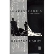 Shakespeare's Storytellers - Barbara Hardy