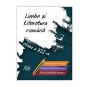 Limba si literatura romana - clasa a VII-a - conform cu noua programa - valabil pentru oricare dintre manualele aprobate de MEN