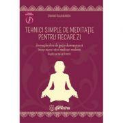 Tehnici simple de meditatie pentru fiecare zi - Swami Rajananda