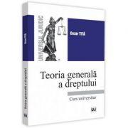 Teoria generala a dreptului - Cezar Tita
