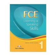 Teste limba engleza FCE Listening and Speaking Skills 1 Manualul elevului - Virginia Evans, Jenny Dooley, James Milton