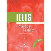 Teste limba engleza IELTS Practice Tests 2 cu raspunsuri - James Milton