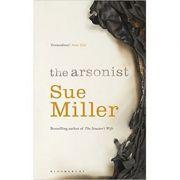 The Arsonist - Sue Miller