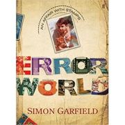 The Error World - Simon Garfield
