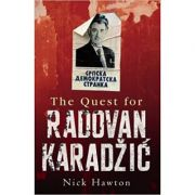 The Quest for Radovan Karadzic - Nick Hawton