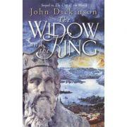 The Widow and the King - John Dickinson