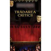Tradarea criticii. Editia a II-a - Nicolae Breban
