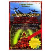 Un genocid planetar - Gregorian Bivolaru