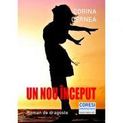 Un nou inceput - Corina Cernea