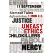 Uneasy Ethics - Simon Lee