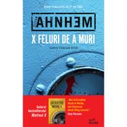 X feluri de a muri - Stefan Ahnhem