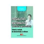 """""""Inegalitati matematice (extinderi si generalizari) - Marius Dragan, I. V. Maftei, Sorin Radulescu"""