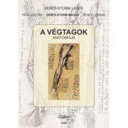 A vegtagok anatomiaja - Seres-Sturm Lajos, Pavai Zoltan, Seres-Sturm Magda, Denes Lorand