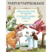 American Fairy Tales and Stories. Povesti si povestiri americane. Volumul I (editie bilingva) - Lyman Frank Baum, Nathaniel Hawthorne