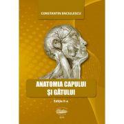 Anatomia capului si gatului - Constantin Enciulescu