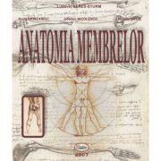 Anatomia membrelor - Ludovic Seres-Sturm, Klara Brinzaniuc, Cosmin Nicolescu, Remus Sipos