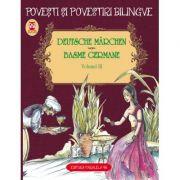 Basme Bilingve Germane. Vol. III - Fratii Grimm, Friedrich Hebbel, Wilhelm Hauff