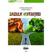 Bazele nutritiei - Florina Daniela Ruta, Monica Tarcea