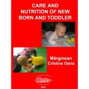 Care and nutrition of new born and toddler - Cristina Oana Marginean