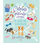Catelusi si pisicute indragite. Carte de activitati