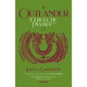 Cercul de piatra vol. 2 (Seria Outlander, partea a III-a, ed. 2020) - Diana Gabaldon