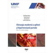 Chirurgia moderna a splinei si hipertensiunii portale - Cristian Borz, Serban Bancu, Ioan Macarie