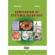 Compendium of systemic pathology - Simona Gurzu, Ioan Jung