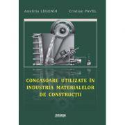Concasoare utilizate in industria materialelor de constructii - Amelitta Legendi, Cristian Pavel