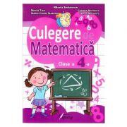 Culegere de matematica. Clasa a IV-a - Mihaela Serbanescu