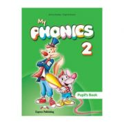 Curs Limba Engleza My Phonics 2 Manualul elevului - Jenny Dooley, Virginia Evans