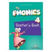 Curs limba engleza My Phonics 4 Manualul Profesorului cu App - Jenny Dooley, Virginia Evans
