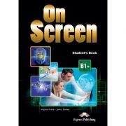 Curs limba engleza On Screen B1+ Manual - Virginia Evans, Jenny Dooley
