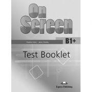 Curs limba engleza On Screen B1+ Teste - Virginia Evans, Jenny Dooley