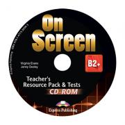 Curs limba engleza On Screen B2+ Material Aditional pentru Profesor cu Teste CD - Virginia Evans, Jenny Dooley