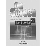 Curs limba engleza On Screen B2+ Teste - Virginia Evans, Jenny Dooley
